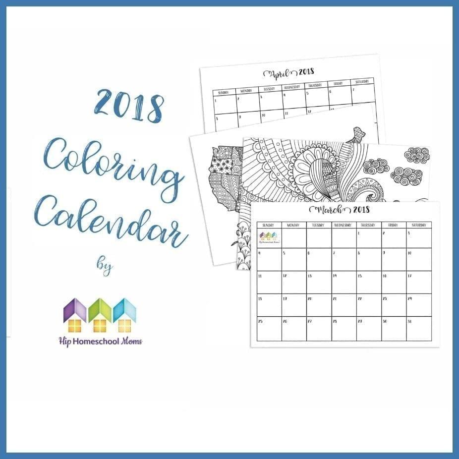 FREE 2018 Coloring Calendar | Hip Homeschool Moms