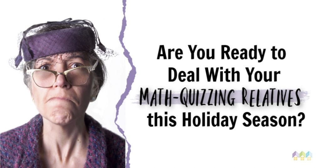 Deal With Math Quizzing Relatives