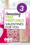 we have three different sets of free Valentine's Day printables just for you! #Valentine #Printable #Homeschool