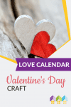 This Valentine's Day, we will use paper hearts to help students remember that love. Love Calendar Valentine's Day Crafts #Valentine #Craft #Activity