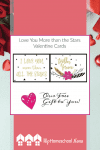 Love You More than the Stars- Valentine Freebie. This set of 12 cards is our Valentine's Day freebie just for you! So print out just one page or print them all out. #Valentine #Printable #Homeschool