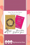 Love You to the Moon- Free Printable Valentines. You will L-O-V-E love these free printable valentine cards! There are 12 large cards in this digital PDF download. You can use them for family and friends alike. #Printable #Valentine #Homeschool
