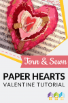 It's very easy to make these beautiful Torn & Sewn Paper Heart Valentines. It is the perfect project to introduce sewing stitches #Valentine #PaperHeart #Craft