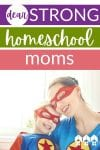 Dear Strong Homeschool Mom is an encouragement to hang in there when life gets hard! We, moms, need each other, and together, we're stronger than we think.