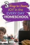 As homeschooling moms, we can and should learn to say yes to everyday opportunities to share joy with our children! Here are 3 ways to do it.