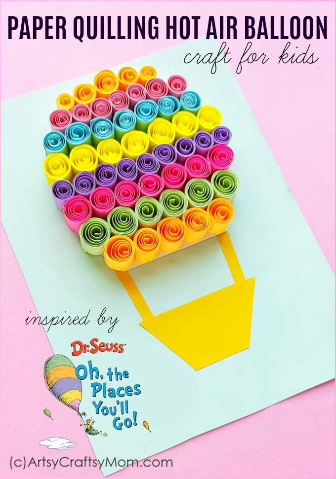Oh The Places you will go Paper Quilled Balloon Dr Seuss craft Main 3