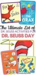 Dr. Seuss Day is March 2! Here is a huge list of ideas for crafts, food, and fun as you celebrate this beloved author and his stories!