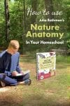How to use Julia Rothmans Nature Anatomy in your homeschool pin